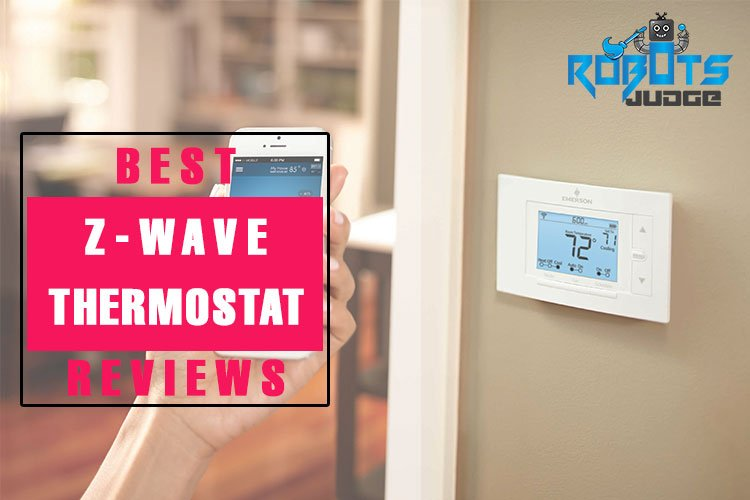 Best Z Wave Thermostats