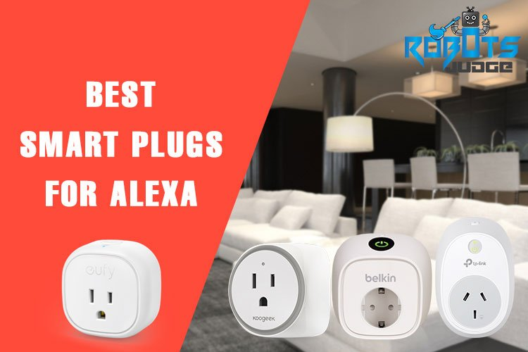 Best Smart Plugs For Alexa