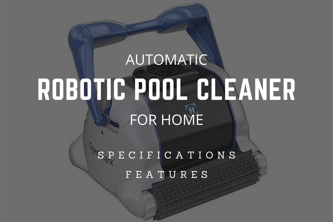 Best Automatic Robotic Pool Cleaner for Home