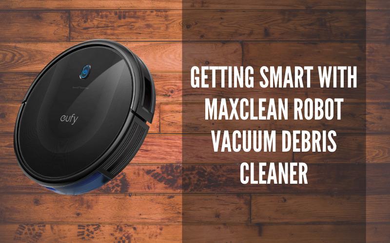 Getting Smart With Maxclean Robot Vacuum Debris Cleaner