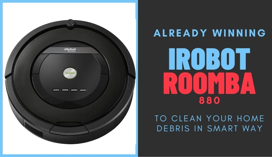 Already Winning iRobot Roomba 880 Vacuum Cleaner For Home Debris
