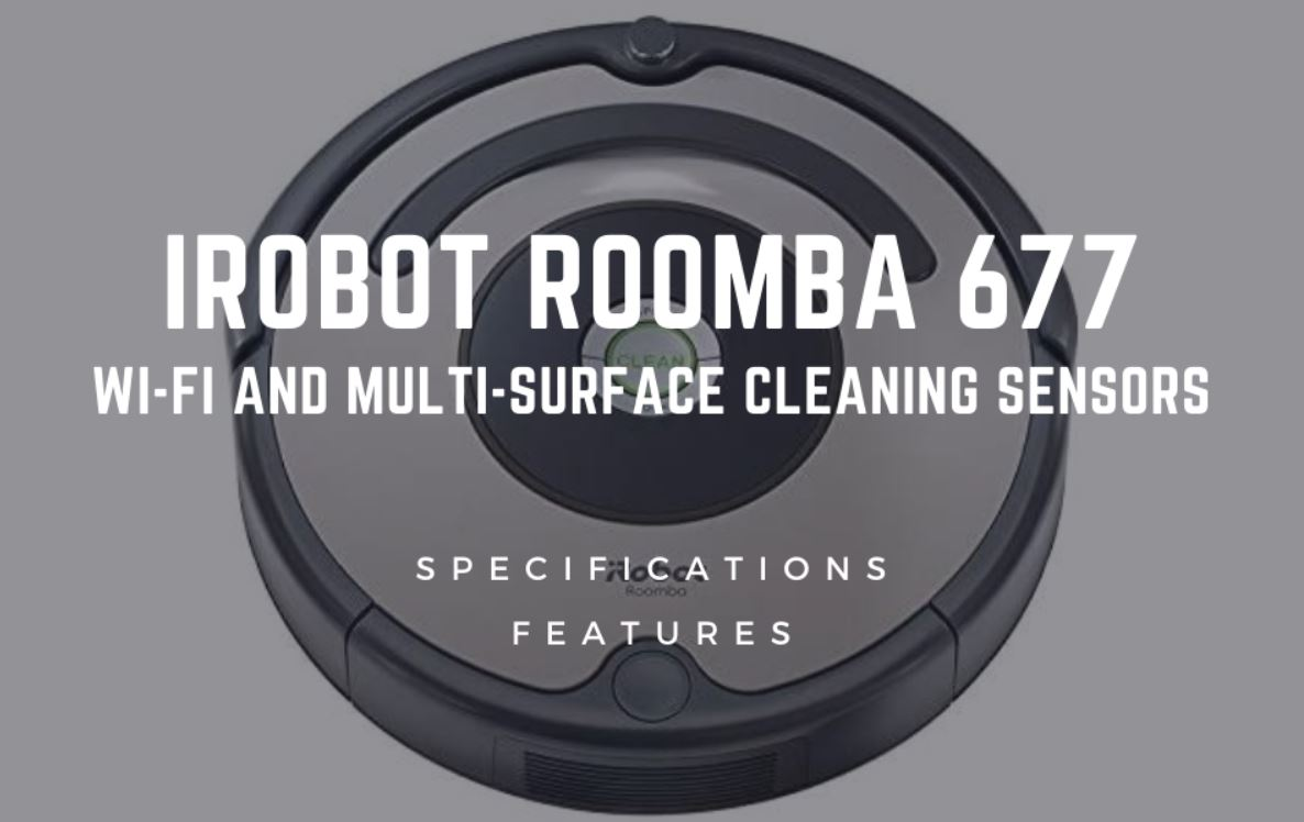 iRobot Roomba 677 : Wi-Fi and Multi-surface Cleaning Sensors