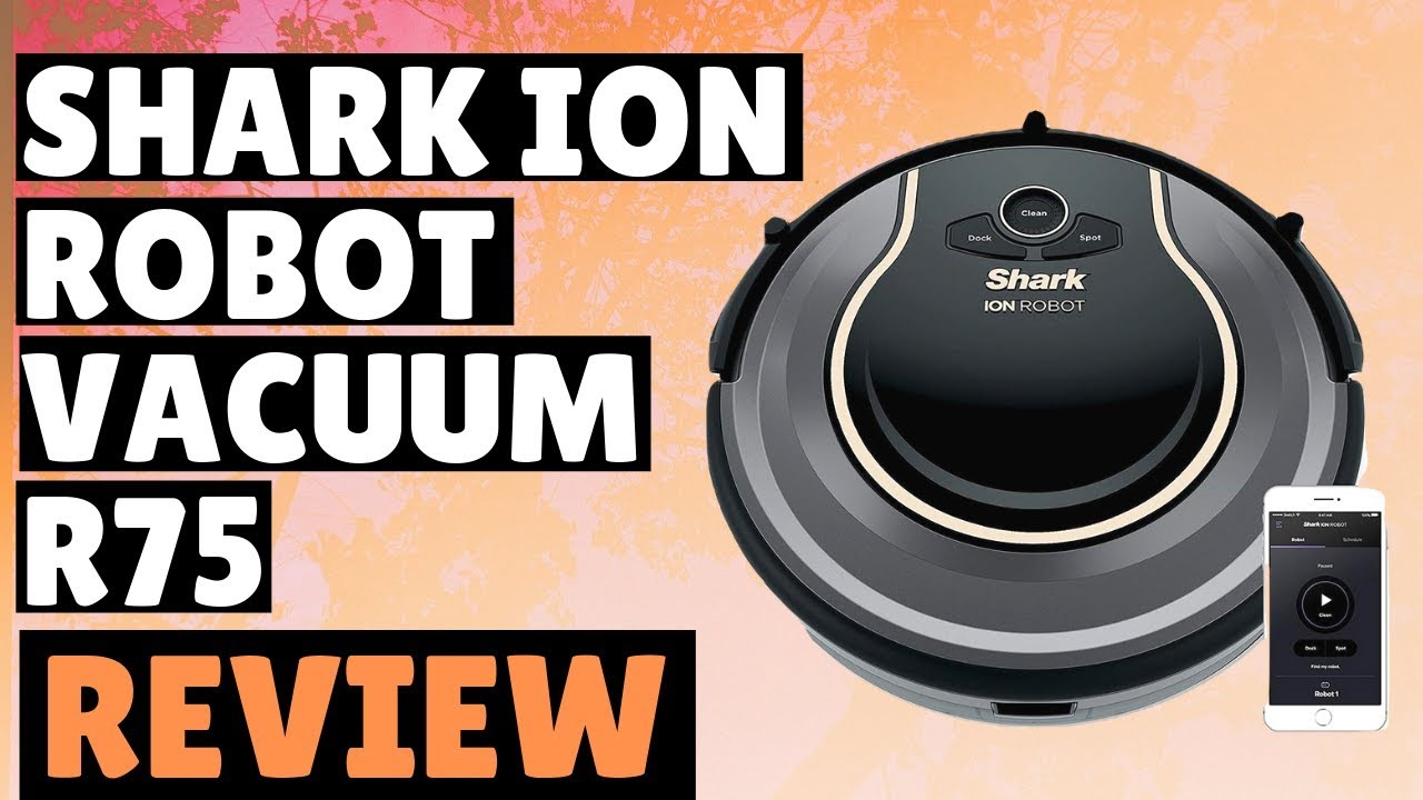 Great Featured Shark ION Robot Vacuum R75