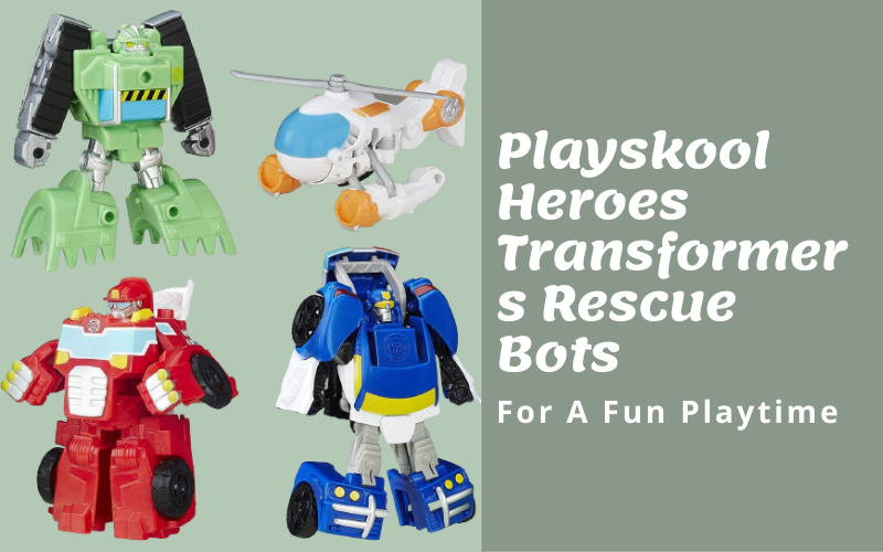Playskool Heroes Transformers Rescue Bots- For A Fun Playtime