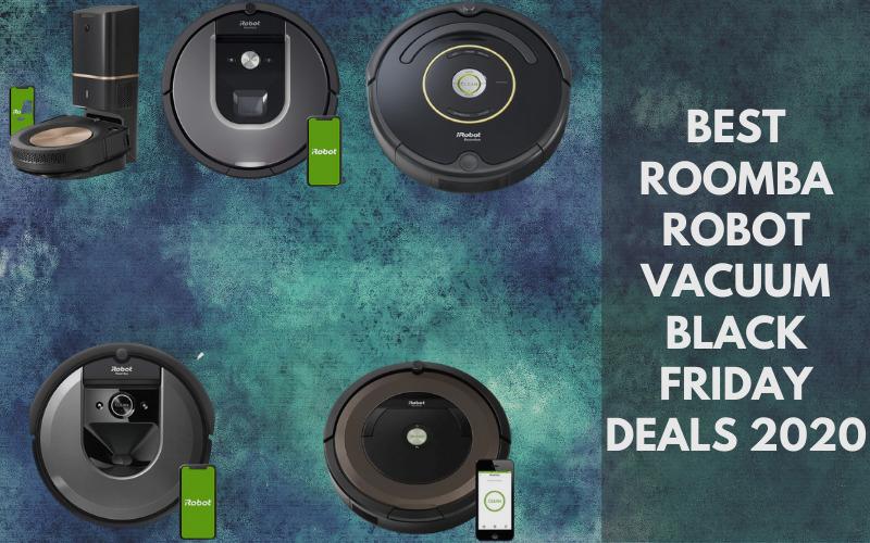 Best Roomba Robot Vacuum Black Friday Deals 2020