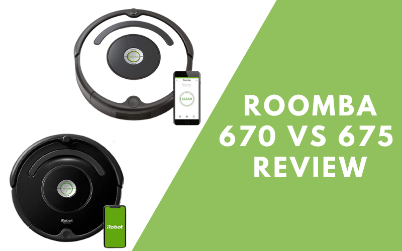 Roomba 670 vs 675 Complete Review
