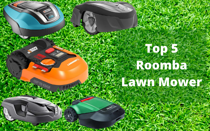 Top 5 Roomba Lawn Mower Review 2021