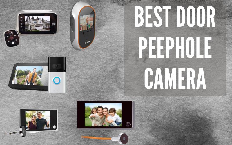 Best Door Peephole Camera In 2021