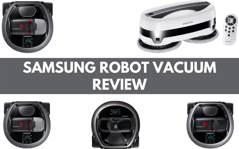 Samsung Robot Vacuum Review: Let the Bot to Deal with Dust