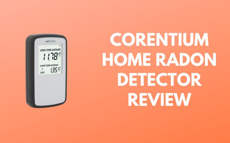 Corentium Home Radon Detector [Security Comes First]