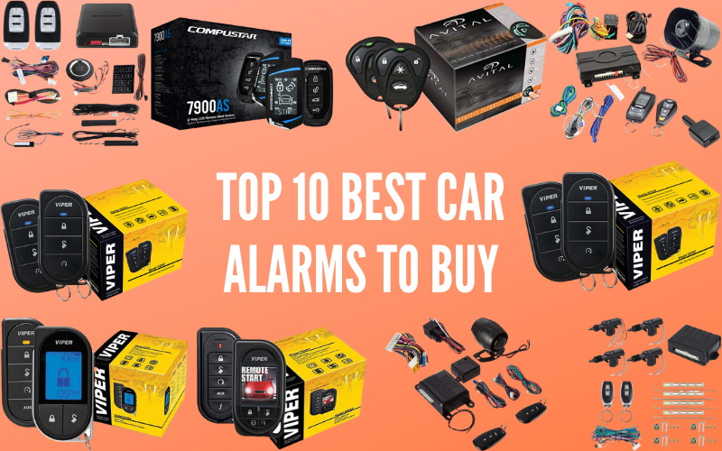 Top 10 Best Car Alarms to Buy in 2021: Benefits & Buying Guide